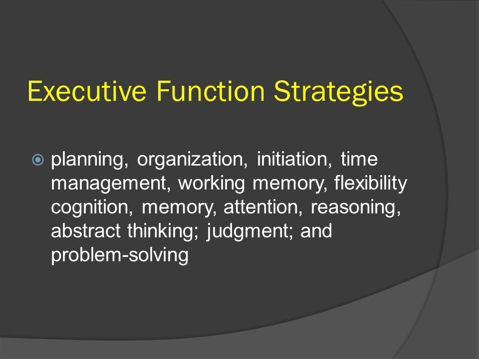Executive Function Strategies