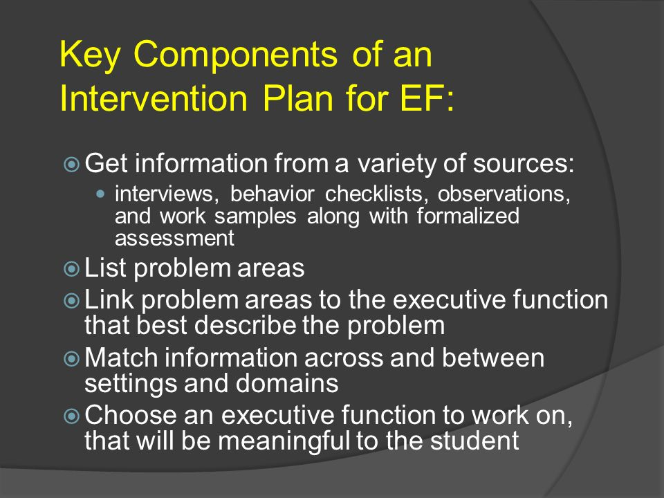 Key Components of an Intervention Plan for EF: