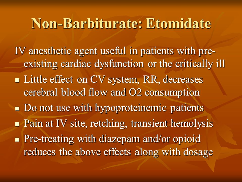 Non-Barbiturate: Etomidate