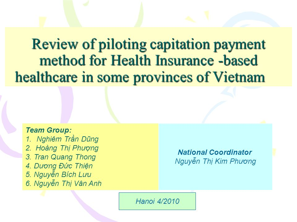 Review of piloting capitation payment method for Health Insurance -based healthcare in some provinces of Vietnam