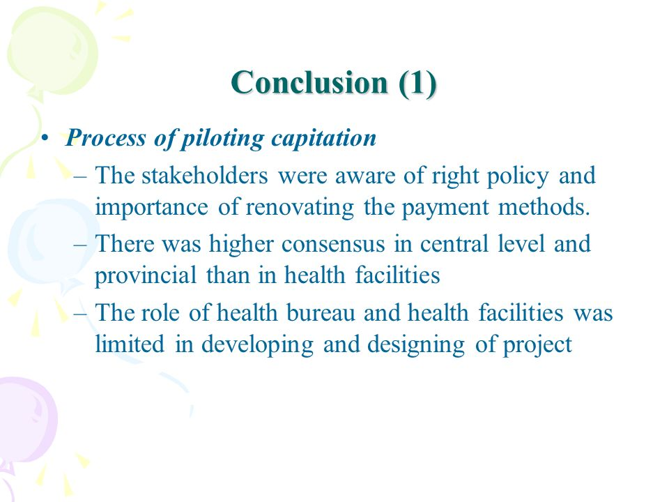 Conclusion (1) Process of piloting capitation