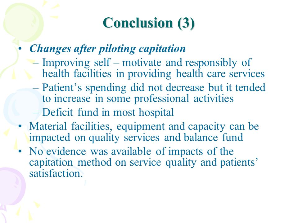 Conclusion (3) Changes after piloting capitation