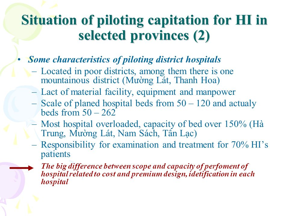 Situation of piloting capitation for HI in selected provinces (2)
