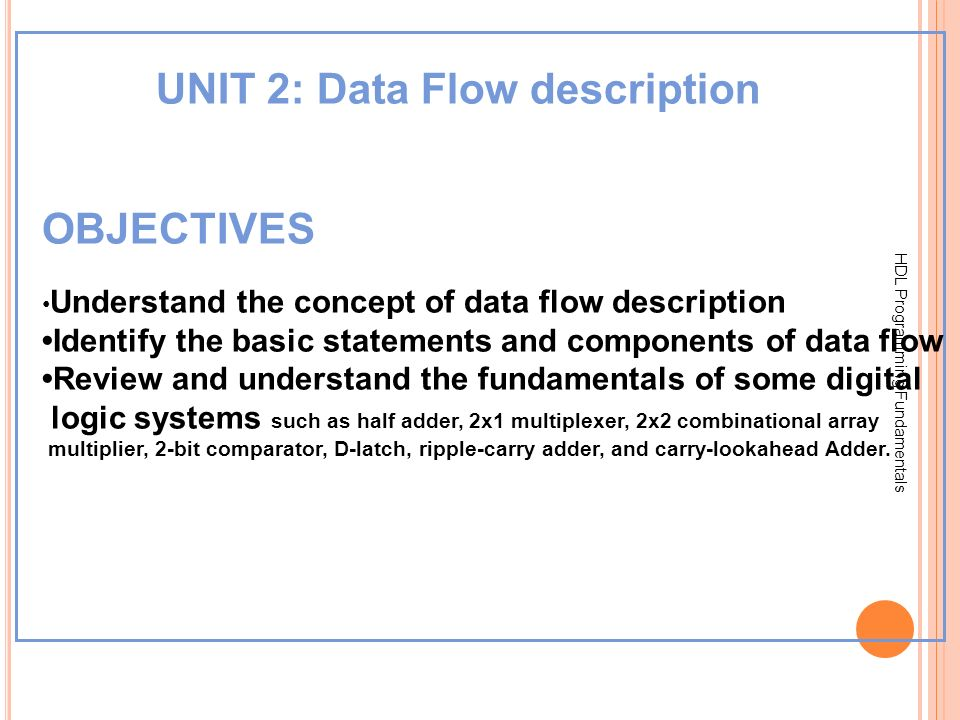 UNIT 2: Data Flow description