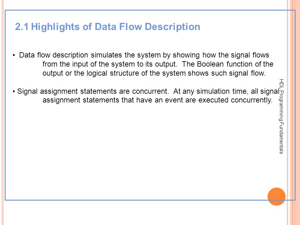 2.1 Highlights of Data Flow Description