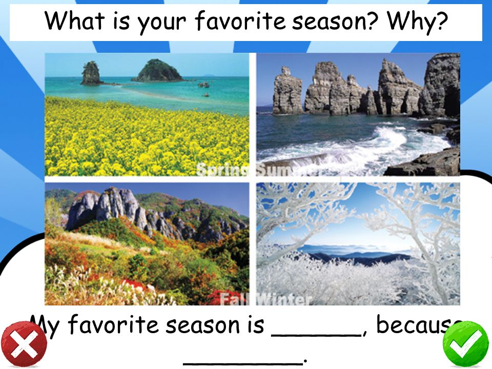 What is your favorite season Why
