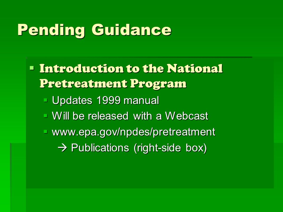 Pending Guidance Introduction to the National Pretreatment Program