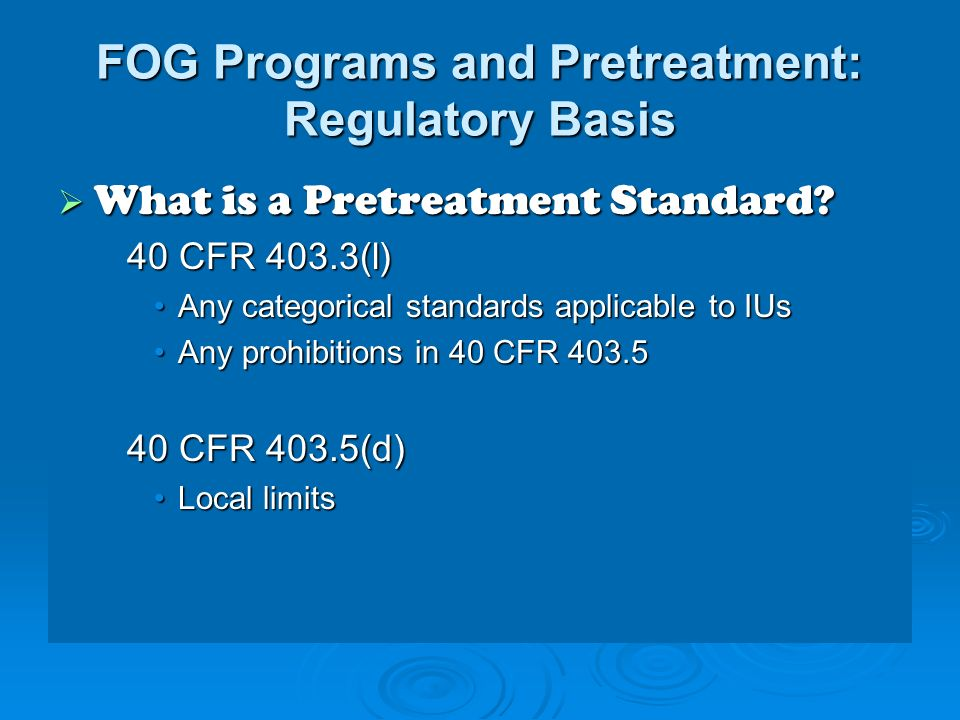 FOG Programs and Pretreatment: Regulatory Basis