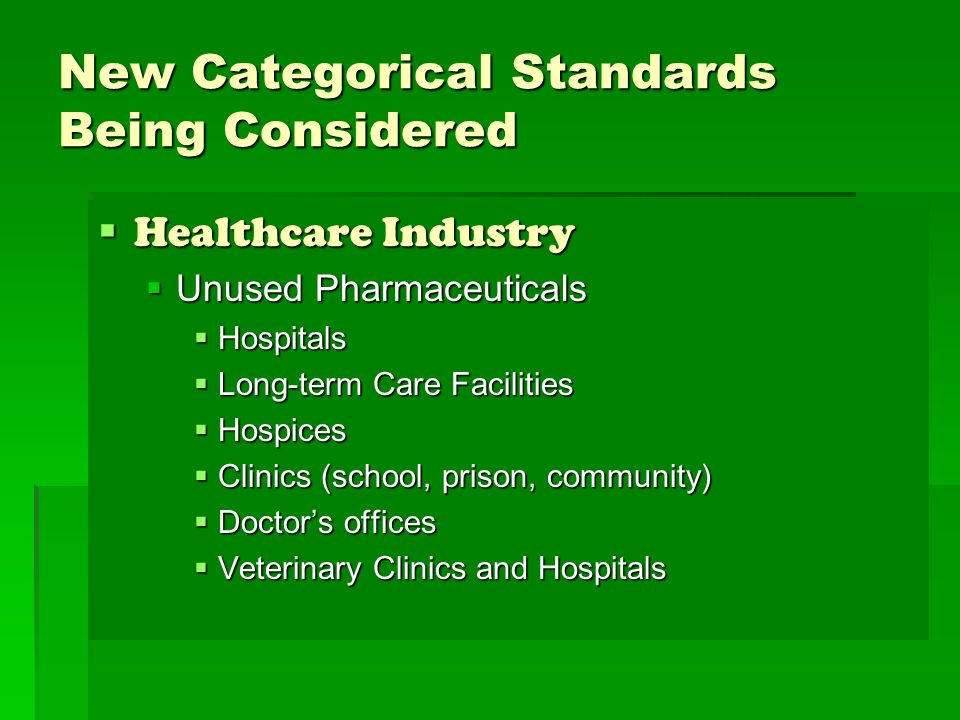 New Categorical Standards Being Considered