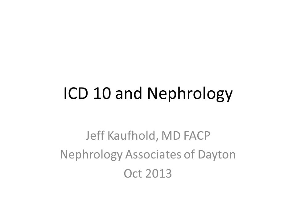 Jeff Kaufhold, MD FACP Nephrology Associates of Dayton Oct 2013