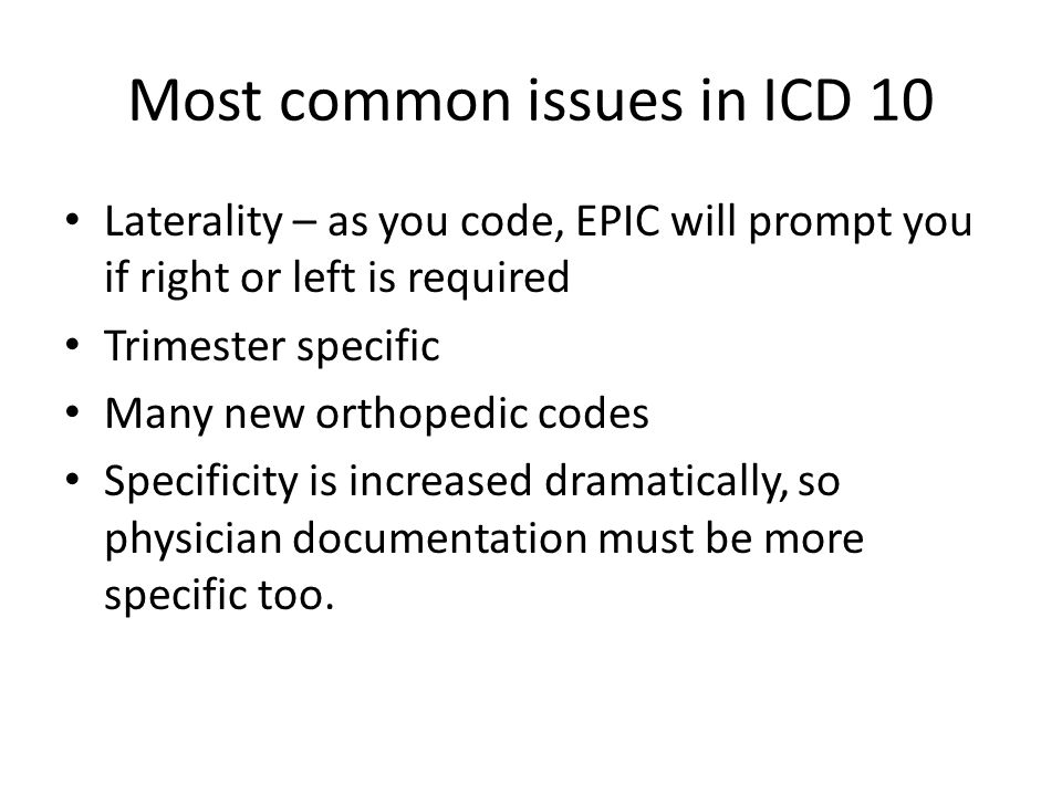 Most common issues in ICD 10