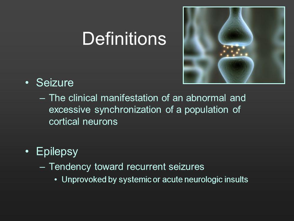 Definitions Seizure Epilepsy