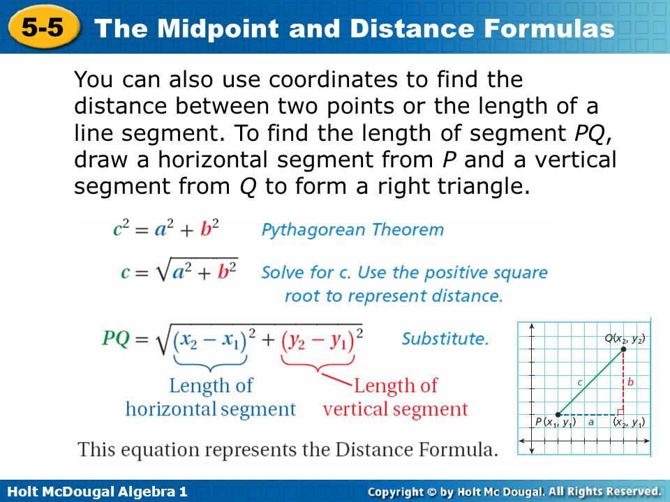 You can also use coordinates to find the distance between two points or the length of a line segment.