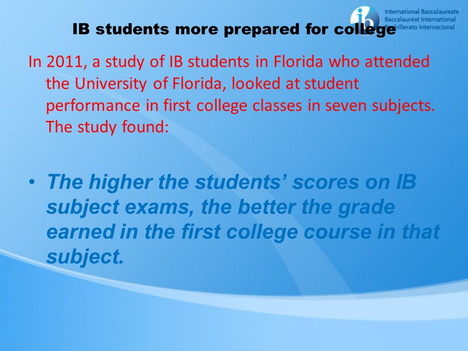 IB students more prepared for college