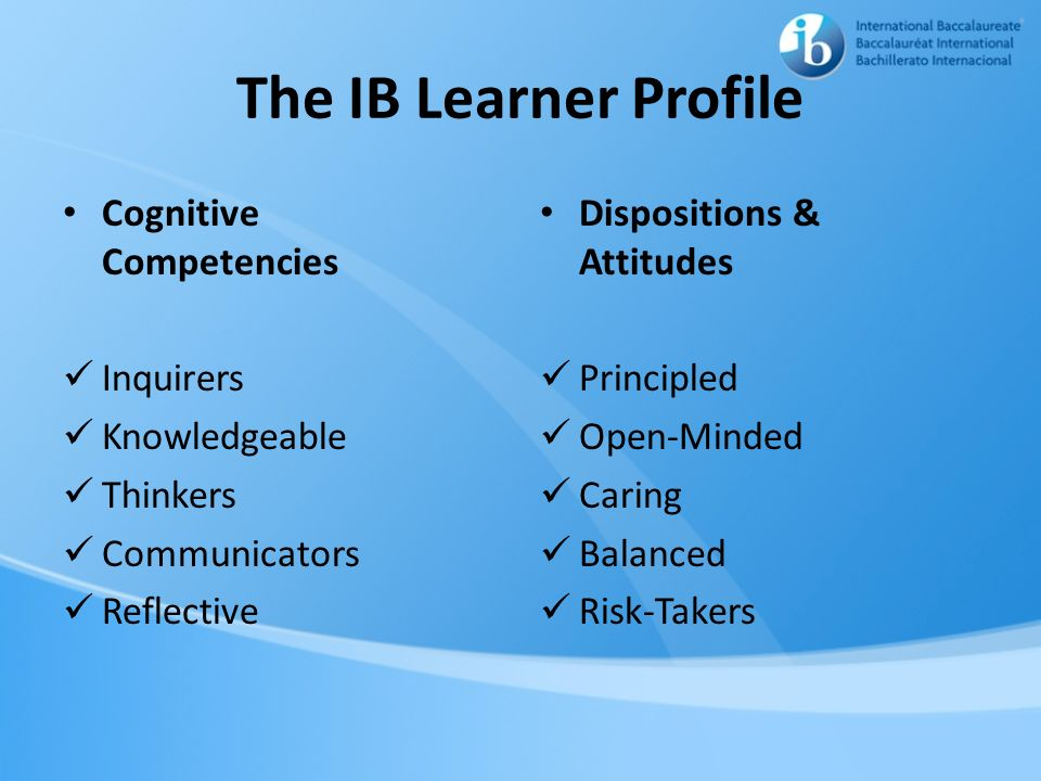 The IB Learner Profile Cognitive Competencies Inquirers Knowledgeable
