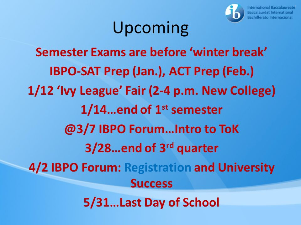 Upcoming Semester Exams are before 'winter break'