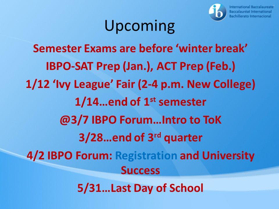 Upcoming Semester Exams are before 'winter break'