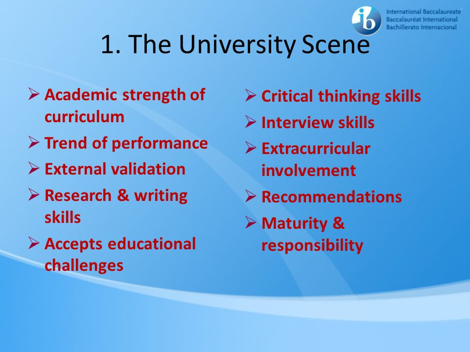 1. The University Scene Academic strength of curriculum