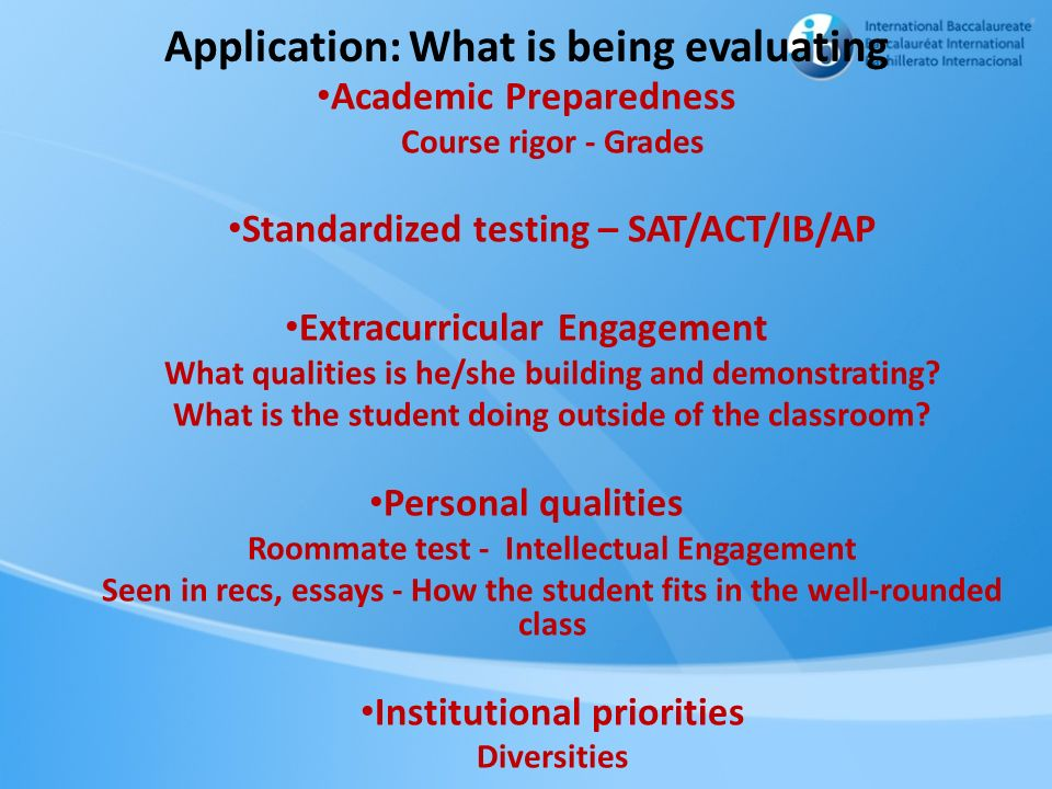Application: What is being evaluating