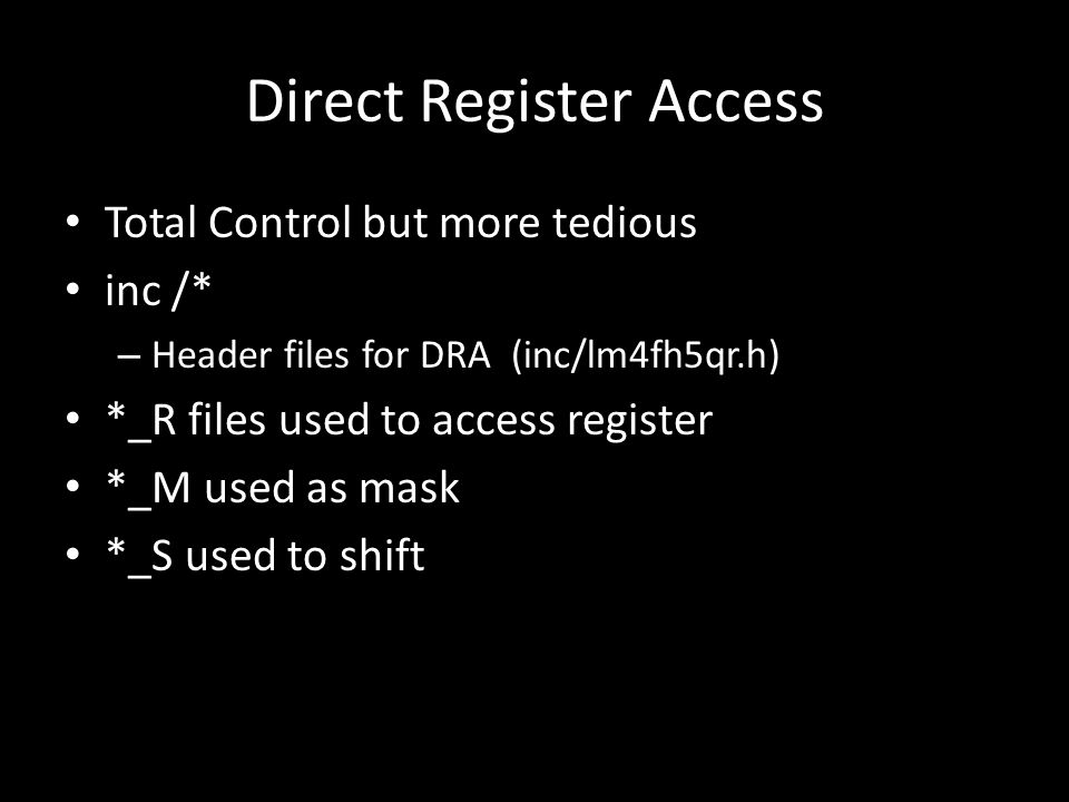 Direct Register Access