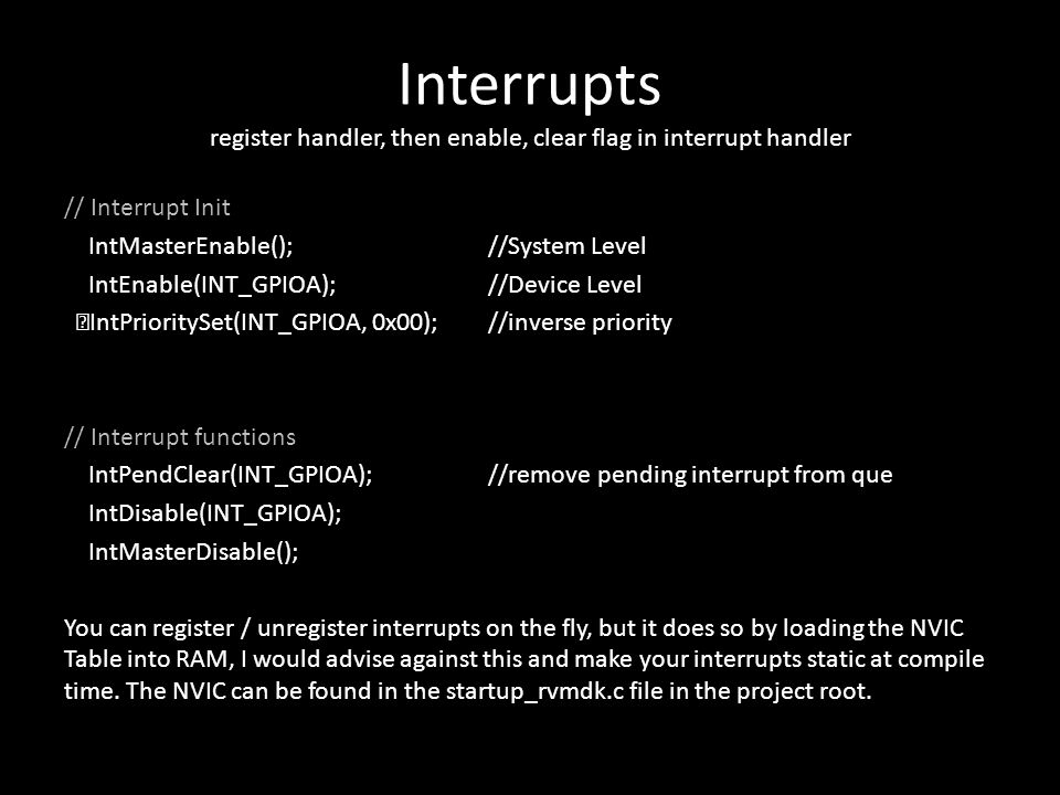 Interrupts register handler, then enable, clear flag in interrupt handler