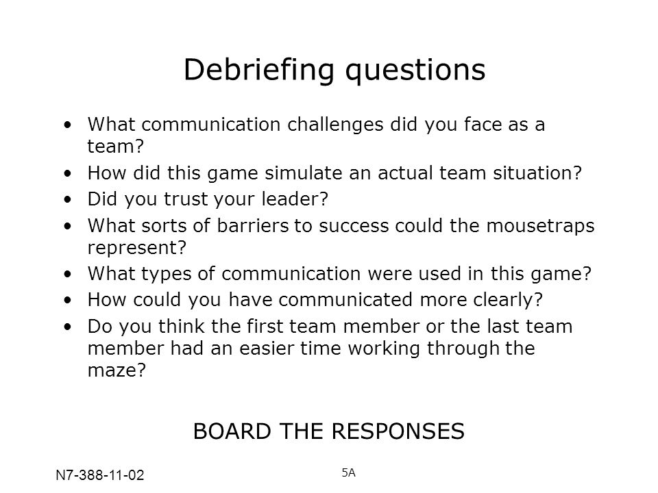 Debriefing questions BOARD THE RESPONSES