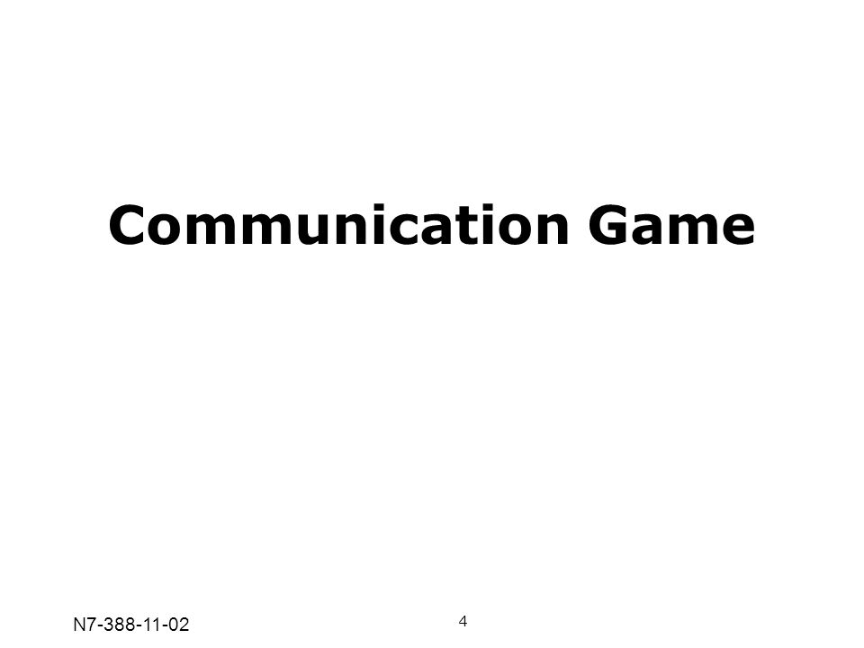 Communication Game N7-388-11-02 4