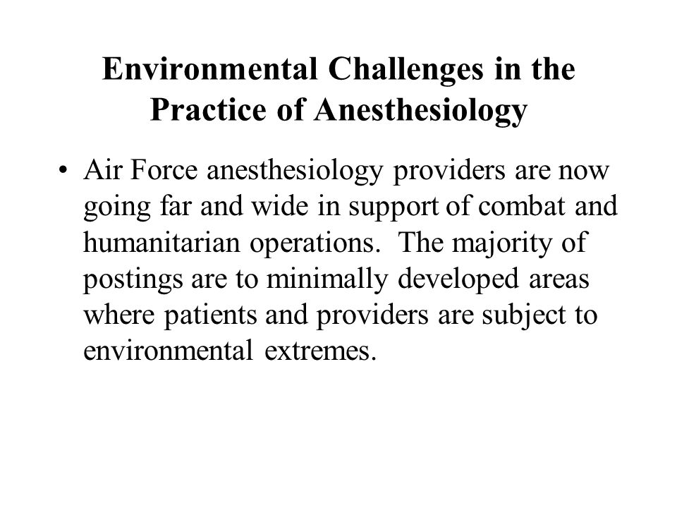 Environmental Challenges in the Practice of Anesthesiology