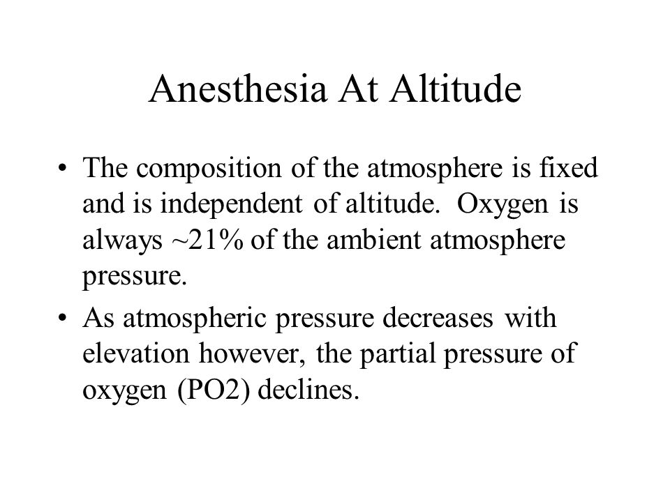 Anesthesia At Altitude