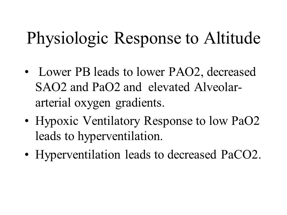Physiologic Response to Altitude
