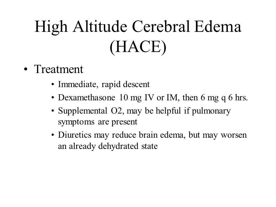 High Altitude Cerebral Edema (HACE)