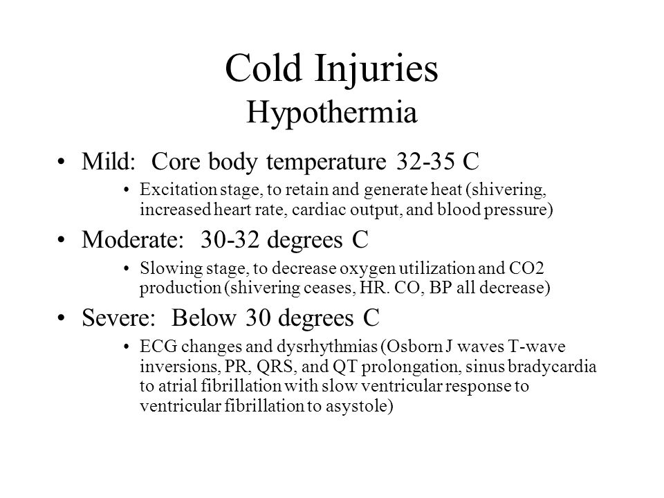 Cold Injuries Hypothermia