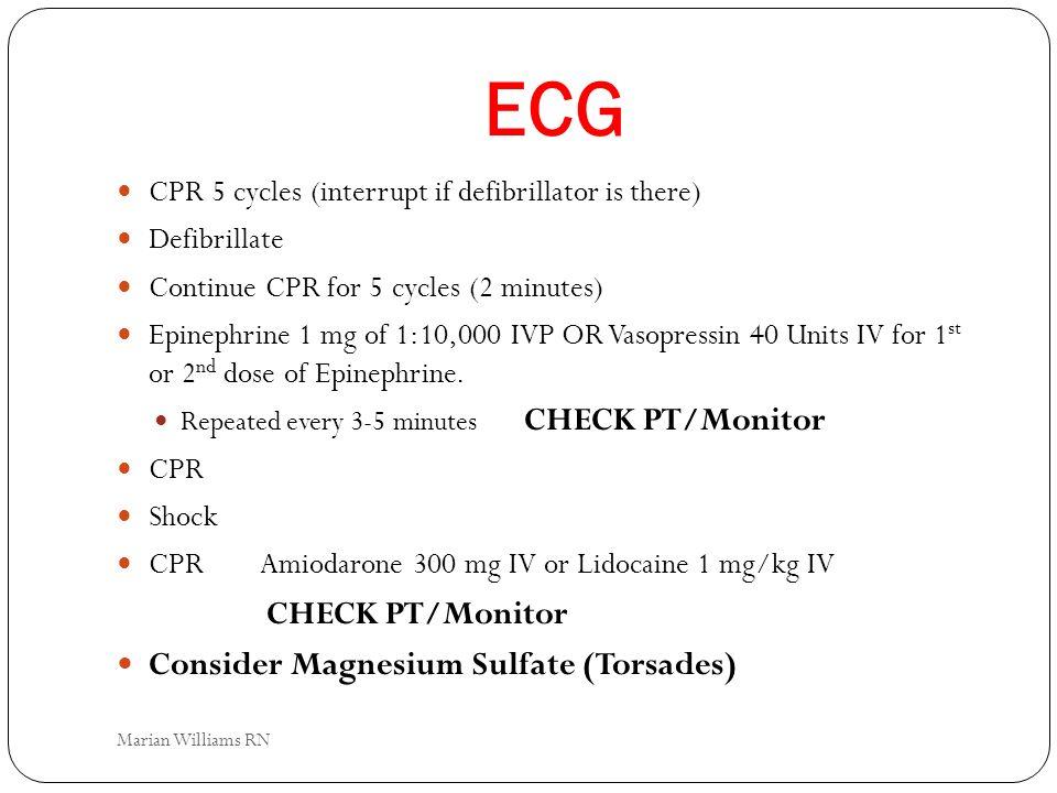 ECG Consider Magnesium Sulfate (Torsades)