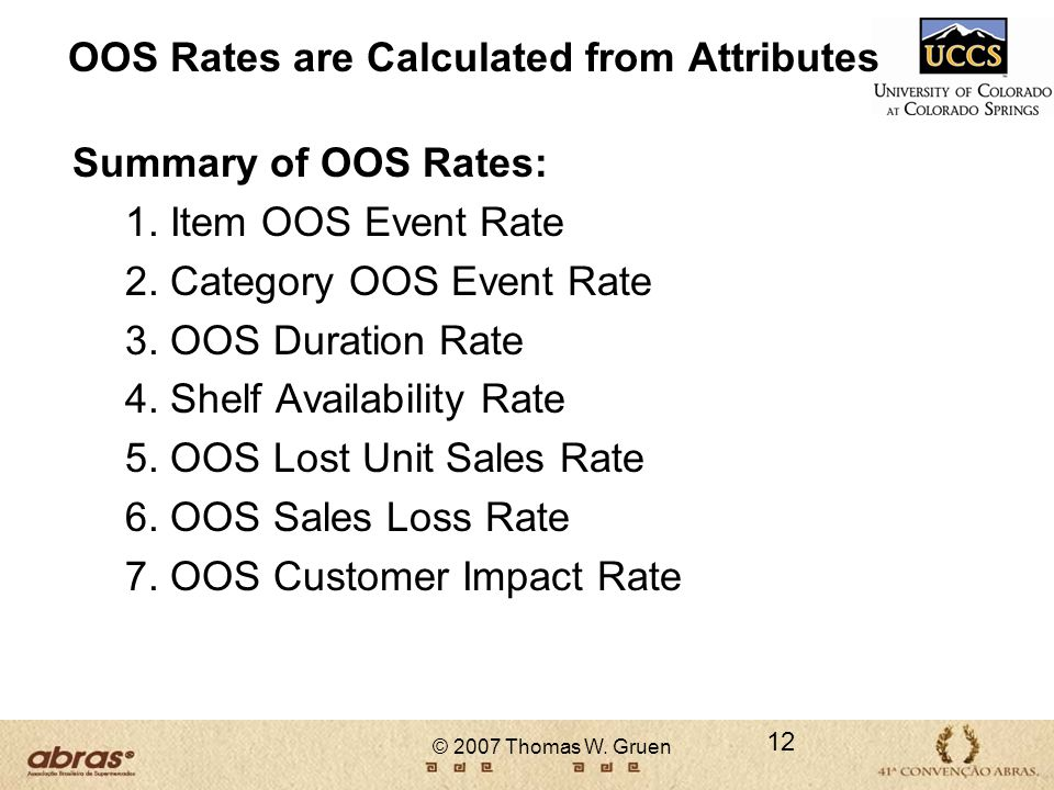 OOS Rates are Calculated from Attributes