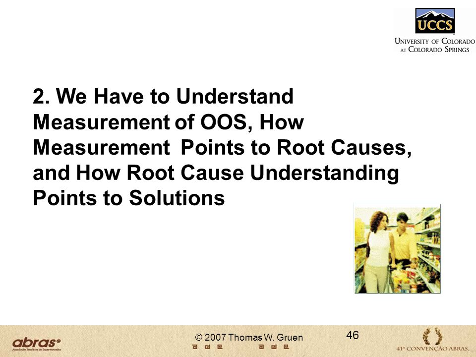 2. We Have to Understand Measurement of OOS, How Measurement Points to Root Causes, and How Root Cause Understanding Points to Solutions