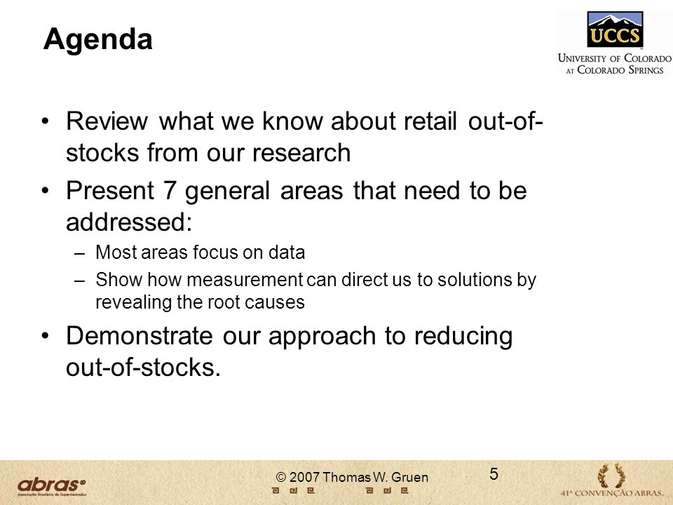 Agenda Review what we know about retail out-of-stocks from our research. Present 7 general areas that need to be addressed: