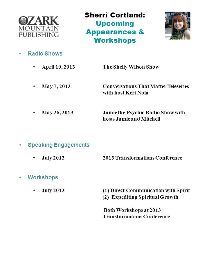 Sherri Cortland: Upcoming Appearances & Workshops