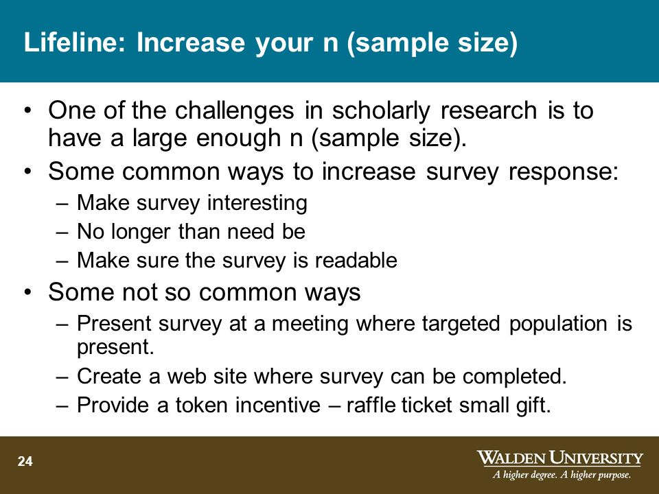 Lifeline: Increase your n (sample size)
