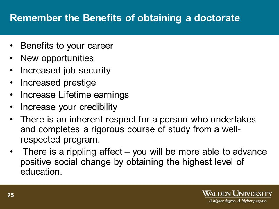 Remember the Benefits of obtaining a doctorate
