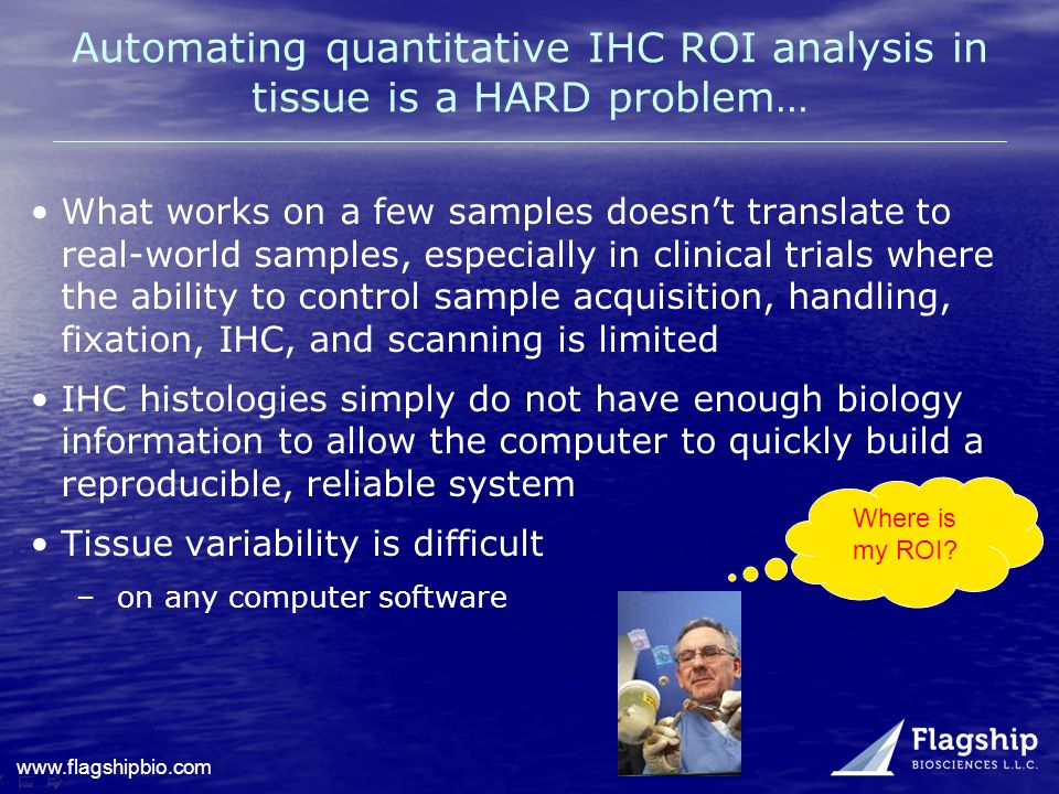 Automating quantitative IHC ROI analysis in tissue is a HARD problem…