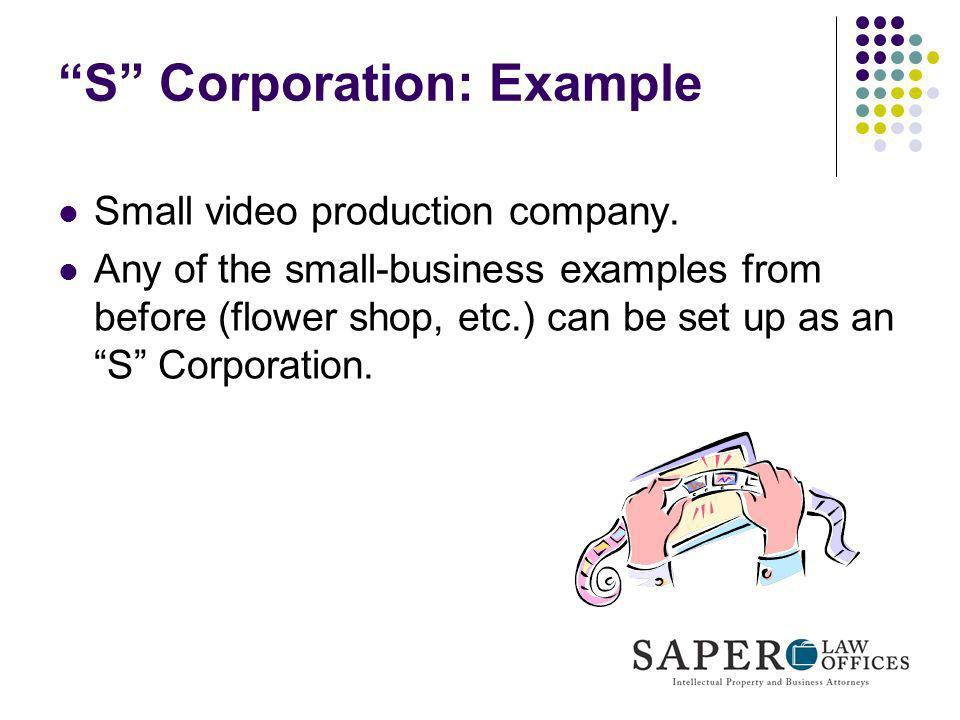 S Corporation: Example