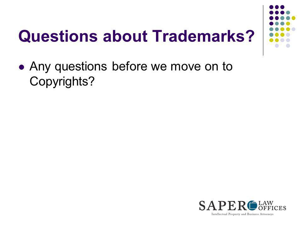 Questions about Trademarks
