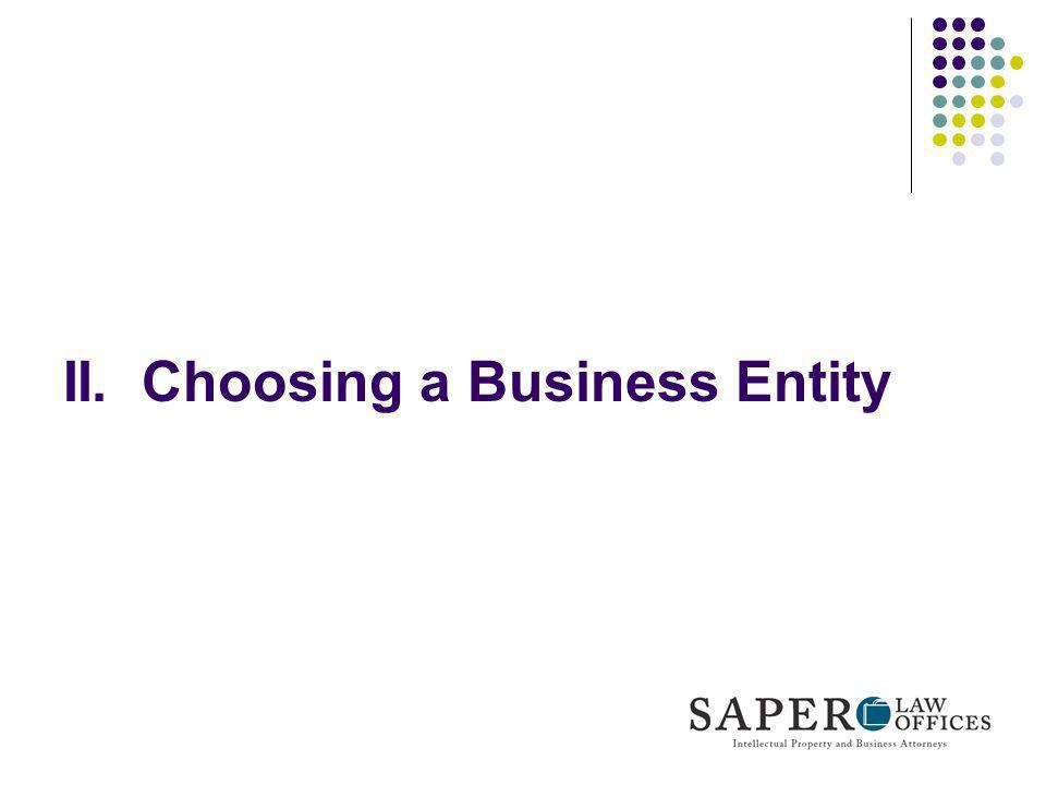 II. Choosing a Business Entity