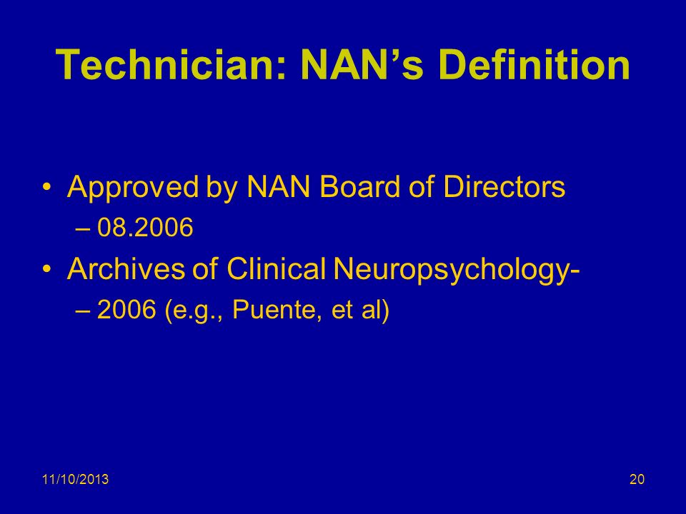 Technician: NAN's Definition