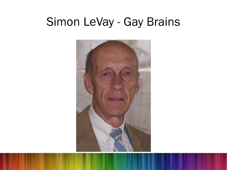 Simon LeVay - Gay Brains