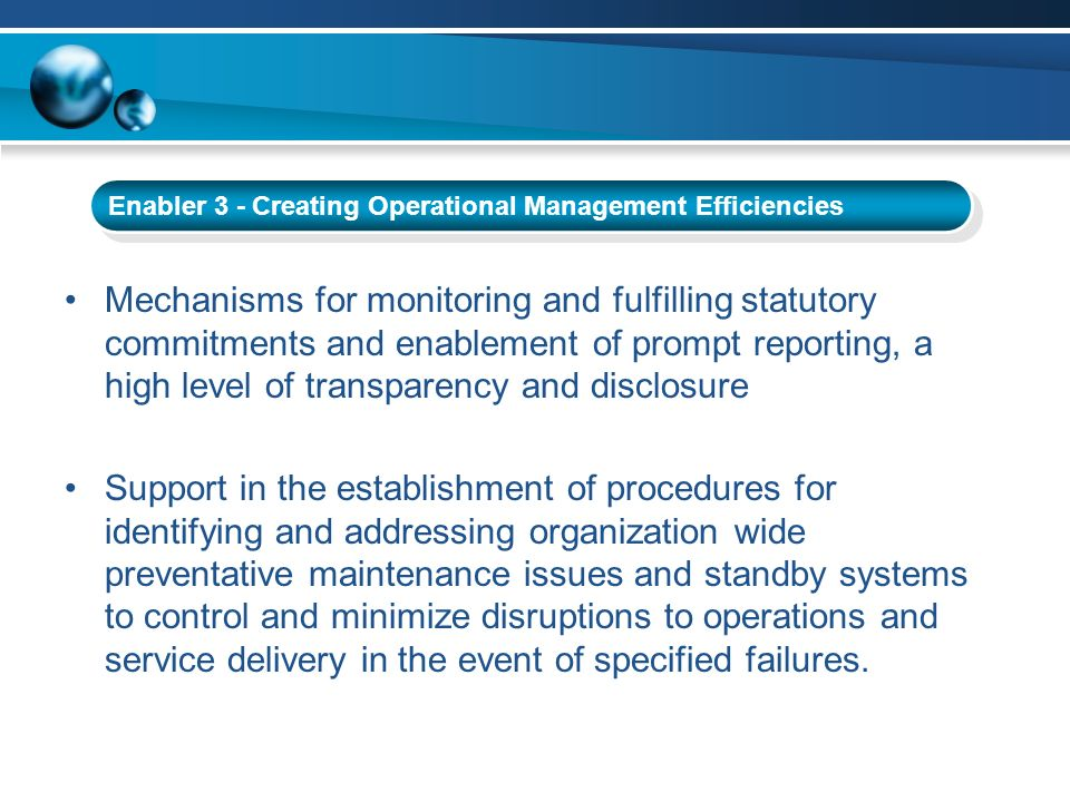 Mechanisms for monitoring and fulfilling statutory commitments and enablement of prompt reporting, a high level of transparency and disclosure