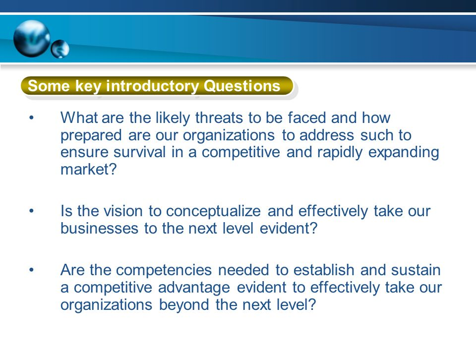 Some key introductory Questions