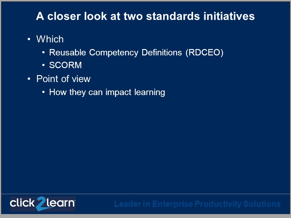 A closer look at two standards initiatives