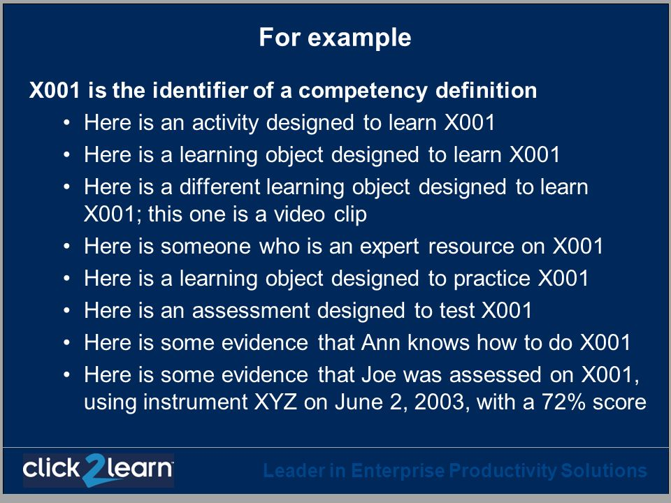 For example X001 is the identifier of a competency definition