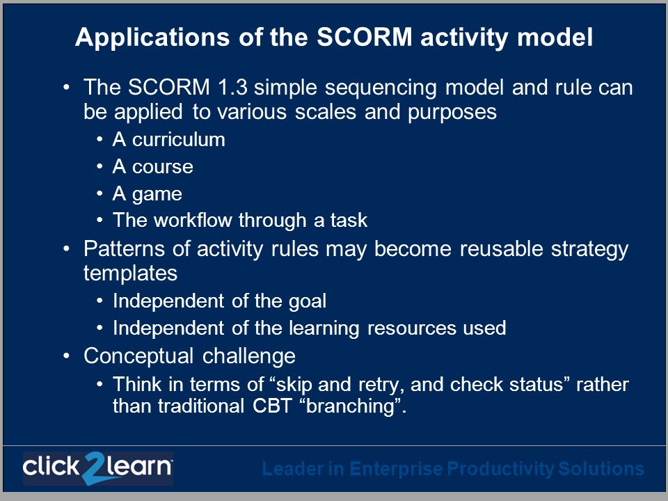 Applications of the SCORM activity model